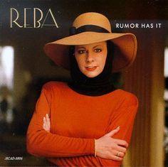 Rumor Has It ~ Reba McEntire