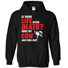Hurt my Cow and find out life after death - 0915 - #v neck tee #tee women. SAVE => https://www.sunfrog.com/LifeStyle/Hurt-my-Cow-and-find-out-life-after-death--0915-8413-Black-Hoodie.html?68278