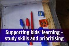 Supporting kids' learning - study skills and prioritising Always Learning, Kids Learning, Teaching Study Skills, Note Taking Strategies, Sibling Fighting, Excel Budget, Learning Support, Kids Study, Do Homework