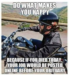 294 Best Motorcycle humor images in 2019 Great Quotes, Quotes To Live By, Me Quotes, Funny Quotes, Inspirational Quotes, Wisdom Quotes, Motivational Quotes, Positive Quotes, Funny Memes