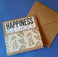 Happiness is a Choice  Square Blank Card  Recycled by plarnstar