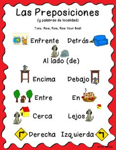 Spanish Prepositions Song from Spanish the easy way! on TeachersNotebook.com -  (9 pages)  -  This song is a quick and easy way to teach the basic prepositions taught in Spanish 1. The song is sung to the tune of 'Row, Row, Row Your Boat' and both the Spanish lyrics and the lyrics to 'Row, Row, Row Your Boat'  are lined up so