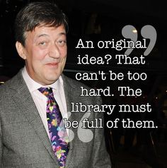 Image result for stephen fry quotes on writing