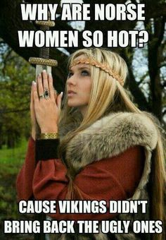 ancient viking women | Why are norse women so hot