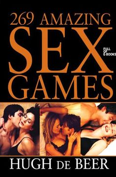 269 AMAZING SEX GAMES by Hugh deBeer(Hugh de Beer is the creator of the popular Foreplay® board game (over sold). He has written five books, which are bestsellers in Australia, where he lives and works)EBook with Master Resell RightsTABLE OF CONTEN. Comedy Jokes, Foreplay, So Little Time, Ebook Pdf, Free Ebooks, Dankest Memes, Funny Jokes, Beer, Relationship