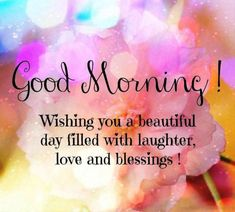 A Beautiful Good Morning Wishes
