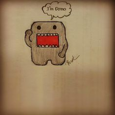 I'm Domo
