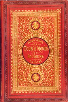 Around the World in 80 Days by Jules Verne, French first edition, cover by Alphonse-Marie de Neuville and Léon Benett, 1873