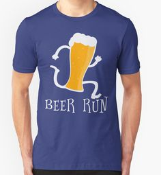 Funny Beer Run T Shirt | Buy at http://www.redbubble.com/people/bitsnbobs/works/21281469-funny-beer-run-t-shirt