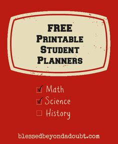 A big list of Free Printable Student Planners! Pick and choose what works for your student.