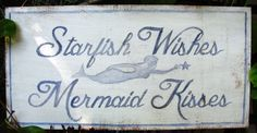 Sign Starfish Wishes Mermaid Kisses Ships Free by TropicalGraffiti, $25.00