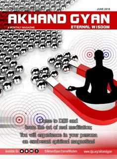#AkhandGyan is a monthly #spiritual #magazine #Subscribe Now - https://www.djfoundation.co/akhandgyan