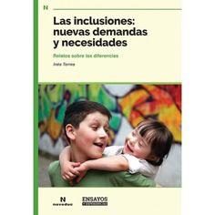 Inclusiones: nuevas demandas y necesidades