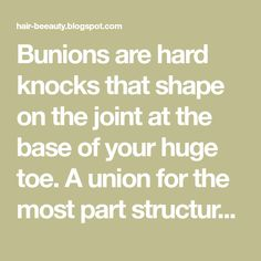 Bunions are hard knocks that shape on the joint at the base of your huge toe. A union for the most part structures when your enormous to...