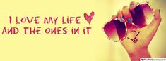 I Love My Life - Facebook Timeline Cover