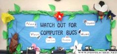 Computer Lab: Watch Out For Computer Bugs Bulletin Board