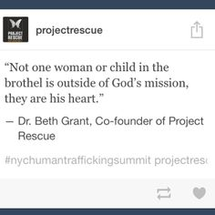 """""""Not one woman or child in the brothel is outside of God's mission, they are his heart."""" #nychumantraffickingsummit @Project Rescue Foundation"""