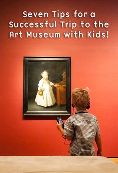 These useful tips will help foster a life-long love of museum-going within your kids.