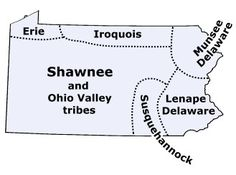 Map of Pennsylvania tribes in the past - the Lenape were part of the Friend family history - then on into western PA Native American Map, American Symbols, American Women, American Clothing, American Quotes, American Art, Delaware Indians, Pennsylvania History, Indian Tribes