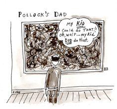 Pollock's Dad #Humor #art