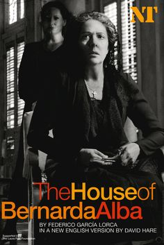 """The house of Bernarda Alba"" National Theatre http://www.nationaltheatre.org.uk/"