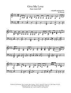 Give Me Love - Ed Sheeran. Find more free sheet music at www.PianoBragSongs.com.