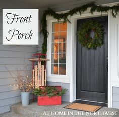 Love the front door - At Home In The Northwest-front porch Christmas Porch, Country Christmas, Outdoor Christmas, All Things Christmas, Winter Christmas, Christmas Time, Simple Christmas, Minimal Christmas, Natural Christmas