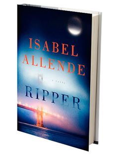 """Isabel Allende steps into a new genre with """"Ripper,"""" a crime tale about a 17-year-old who helps her police-chief father track down a serial killer. #books"""