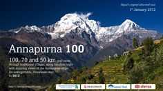 The Annapurna 100 is destined to be one of the world's fine trail running races. It's got hills, forests, great views of an enormous 8000m peak, Hindu and Buddhist culture, and is probably the only ultra race where you get a tikka on your forehead at 50K and a guirlande of flowers around your neck. It's Nepal's original ultra-marathon. The race has two courses of 100K and 50K. February 28, 2015 #UltraMarathon #MountainRace