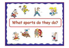 What Sports do they do?