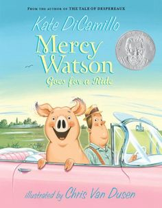 The Hardcover of the Mercy Watson Goes for a Ride (Mercy Watson Series by Kate DiCamillo, Chris Van Dusen The Tale Of Despereaux, Kate Dicamillo, Theodor Seuss Geisel, 3 Year Olds, Preschool Books, Preschool Ideas, Chapter Books, Read Aloud, Book Series