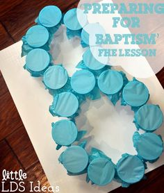 {FHE} Preparing for Baptism Family Home Evening Idea from Little LDS Ideas