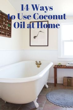 14 Ways to Use Coconut Oil at Home   Apartment Therapy