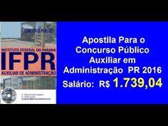 Apostila Concurso Público  Auxiliar em Administração | PR 2016 |