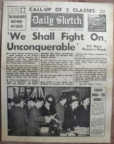 We Shall Fight On, Unconquerable, Daily Sketch, Tuesday June 18th, 1940