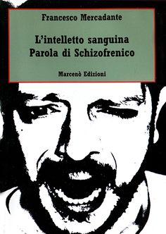 L'Intelletto Sanguina - Parola di Schizofrenico #schizofrenia #psicologia #linguaggio #psicopatologia