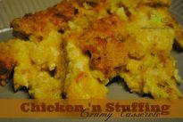 Chicken 'n Stuffing Creamy Casserole - Serendipity and Spice