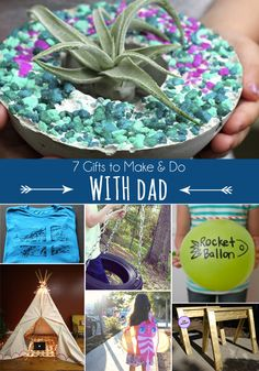 7 Gifts to do WITH Dad for Father's Day