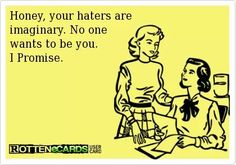 Best and Funny Friendship Quotes . Only for best friends The most funny caps. Our sense of humor is Someecards, Haters Gonna Hate, Look At You, Just For You, Over You Quotes, No More Drama, Finding New Friends, Crazy Friends, True Friends