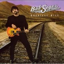 Bob Seger, his music is my cure for anything and everything.