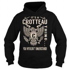 nice CROTTEAU Name Tshirt - TEAM CROTTEAU, LIFETIME MEMBER