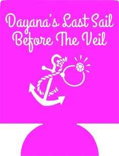 Last Sail before the veil Nautical Bachelorette Koozies Party 1118733706