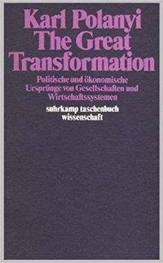 The Great Transformation (Polanyi)
