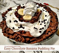 Easy Chocolate Banana Pudding Pie Recipe - From Val's Kitchen