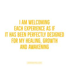 Today's Mantra: I AM welcoming each experience as if it has been perfectly designed for my healing, growth and awakening. ✨✨✨✨✨✨✨✨✨✨✨✨🌈 #iam #mantra #iammantra #trust #healing #growth #awakening #todaysmantra #dailymantra #inspirationalquotes #transformation #presence #affirmation #meditation #intentions #prayer #lawofattraction #vibration #zen #selfcare #selflove #awareness #yoga #consciousliving #positiveaffirmation #wellness #selfawareness #inspirational #vibratehigher #innerpeace Daily Positive Affirmations, Morning Affirmations, Positive Vibes, Positive Quotes, Motivational Quotes, Inspirational Quotes, Quotes To Live By, Life Quotes, Awakening Quotes