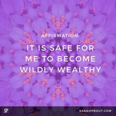 the Money and Law of Attraction - Affirmation: It is safe for me to become wildly wealthy. the Money and Law of Attraction - The Astonishing life-Changing Secrets of the Richest, most Successful and Happiest People in the World Wealth Affirmations, Law Of Attraction Affirmations, Positive Affirmations, Sarah Prout Affirmations, Affirmations For Money, Healing Affirmations, Morning Affirmations, This Is Your Life, In This World
