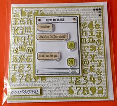 """Stampin Up """"Text ya later"""""""