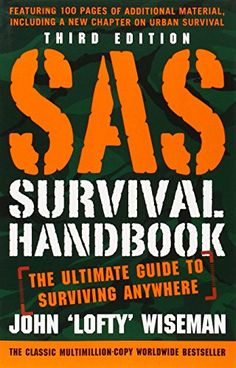 The ultimate guide to surviving anywhere, now updated with more than 100 pages of additional materialRevised to reflect the latest in survival know...