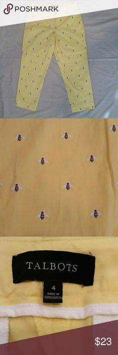 """Talbots Bumblebee Capris - Size 4 Curvy Talbots Bumblebee Capris - Size 4 Curvy.  Adorable capris adorned with embroidered bumblebees.   Curvy size 4.  Measurements are 30 x 25 with a 9"""" rise.  34"""" from waist to leg opening. Talbots Pants Capris"""