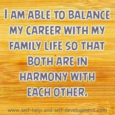 Career affirmation for balancing family life and career.